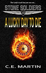 A Lucky Day to Die (Stone Soldiers #10)