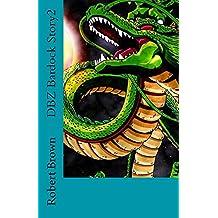 DBZ Bardock Story2 (English Edition)