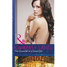 The Downfall of a Good Girl (The LaBlanc Sisters, Book 1)