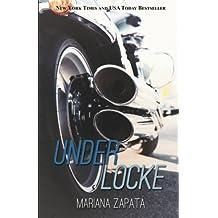 Under Locke by Mariana Zapata (2014-06-24)