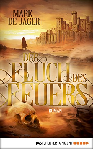 https://www.amazon.de/Fluch-Feuers-Roman-Mark-Jager-ebook/dp/B072LDKJ7K/ref=sr_1_1?s=digital-text&ie=UTF8&qid=1514584033&sr=1-1&keywords=der+fluch+des+feuers
