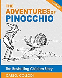 The Adventures of Pinocchio: The Bestselling Children Story (Illustrated) by Carlo Collodi (2012-11-22)