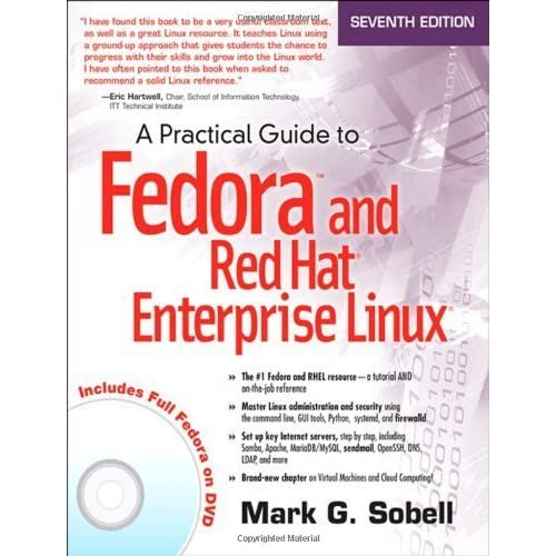 A Practical Guide to Fedora and Red Hat Enterprise Linux (7th Edition) by Sobell, Mark G. (2014) Paperback