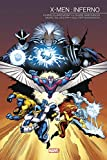 X-Men - Inferno (Marvel Events 2019 T02)