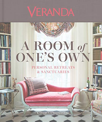 Veranda: A Room of One\'s Own: Personal Sanctuaries & Retreats