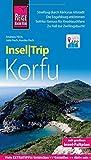 Reise Know-How InselTrip Korfu: Reiseführer mit Insel-Faltplan und kostenloser Web-App - Andreas Pech, Annika Pech, Julia Pech