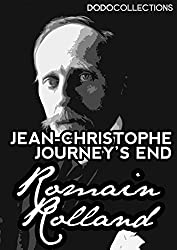 Jean-Christophe: Journey's End (Romain Rolland Collection)
