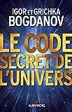 Le Code secret de l'Univers (A.M. HORS COLL)