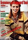 Telecharger Livres FEMMES D AUJOURD HUI ECHO DE LA MODE No 39 du 20 09 1978 ALCOOLISME UN MALADE SUR 4 EST UNE FEMME MODE ENSEMBLES COMPLETS EN 2 PATRONS LES NOUVELLES MAILLES VOTRE MISE EN FORME (PDF,EPUB,MOBI) gratuits en Francaise