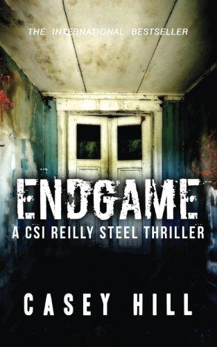 Endgame: CSI Reilly Steel #7: Volume 7