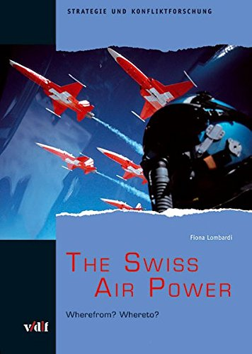 The Swiss Air Power: Wherefrom? (Fiona Air)