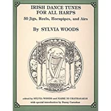 Irish Dance Tunes for All Harps by Sylvia & Ni Chathasaigh, Maire Woods (1987-05-01)