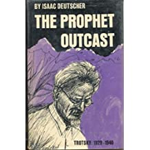 The prophet outcast,Trotsky: 1929-1940