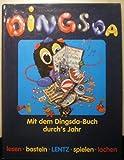 Das DINGSDA - Buch. Mit dem Dingsda- Buch durch's Jahr. (von Fritz Egner)