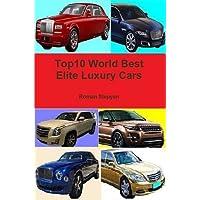 Top10 World Best Elite Luxury Cars