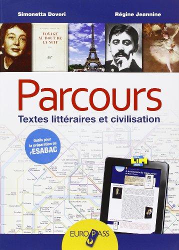 Parcours. Con e-book. Con espansione online. LibroLIM. Per le Scuole superiori