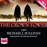 The Crown Tower: Riyria Chronicles, Volume 1