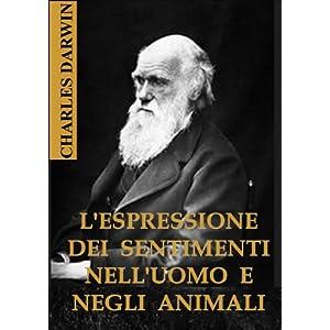 L'espressione dei sentimenti nell'uomo e negli animali