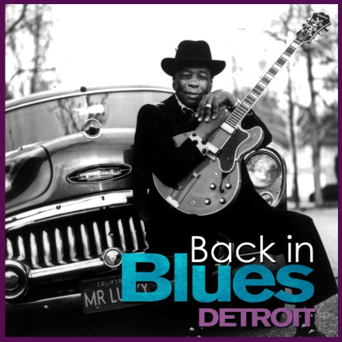 Back In Blues - Detroit