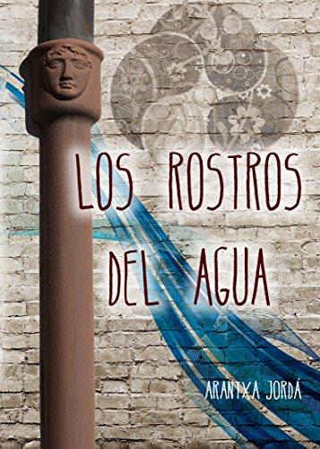 Los rostros del agua por Arantxa Jordá Navarro