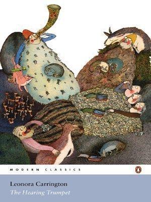 The Hearing Trumpet (Penguin Classics) by Carrington, Leonora (2005)