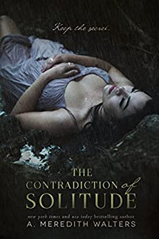 The Contradiction of Solitude (English Edition) di [Walters, A. Meredith]