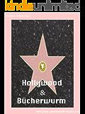 Hollywood & Bücherwurm