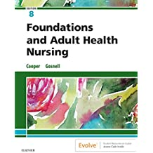 Foundations and Adult Health Nursing E-Book (English Edition)