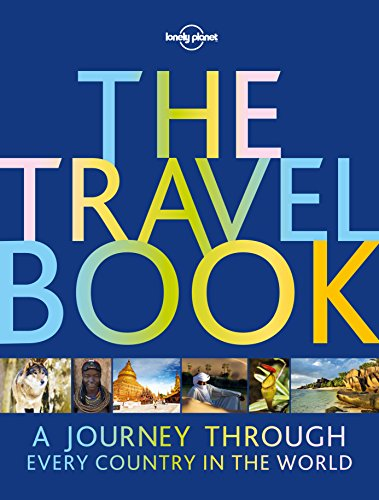 The Travel Book: A Journey Through Every Country in the World (Lonely Planet) por Lonely Planet