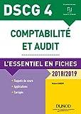 DSCG 4 - L'essentiel en fiches - 2018/2019 (DSCG 4 - Comptabilité et audit - DSCG 4 t. 1) - Format Kindle - 9782100781348 - 9,99 €