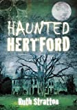 Haunted Hertford