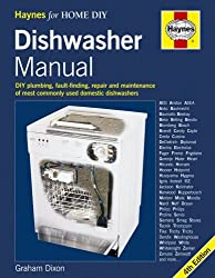 By Graham Dixon - Dishwasher Manual: DIY Plumbing, Fault-finding, Repair and Maintenance (4th Revised edition)