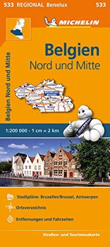 Michelin Belgien Nord und Mitte: Straßen- und Tourismuskarte 1:200.000 (MICHELIN Regionalkarten)