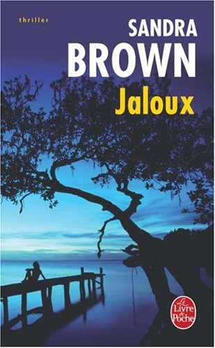 Jaloux par Sandra Brown