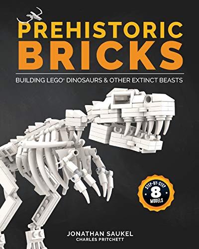 Prehistoric bricks: building lego dinosaurs & other extinct beasts