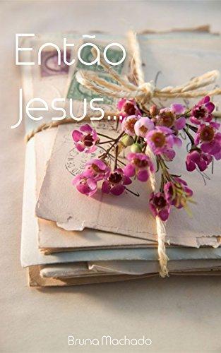 Então Jesus Poemastextosfrasesuma Noiva Apaixonada
