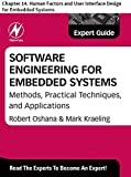Software Engineering for Embedded Systems: Chapter 14. Human Factors and User Interface Design for Embedded Systems