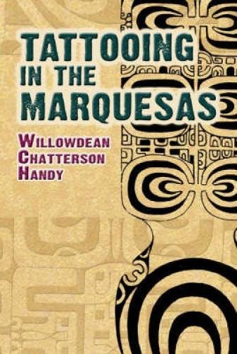 Tattooing in the Marquesas (Dover Books on Anthropology and Folklore) por Willowdean Chatterson Handy