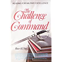 Challenge of Command: Reading for Military Excellence (West Point Military History Series)