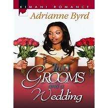 Two Grooms and a Wedding (Mills & Boon Kimani) (Kappa Psi Kappa, Book 1)