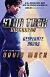 Star Trek: Discovery: Desperate Hours by David Mack