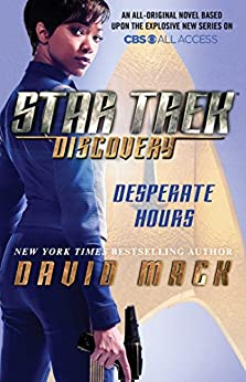 Star Trek: Discovery: Desperate Hours by [Mack, David]
