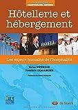 Hôtellerie et hébergement : Les enjeux humains de l'hospitalité