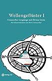 Wellengeflüster I: Neunzehn Seegänge mit Brina Stein