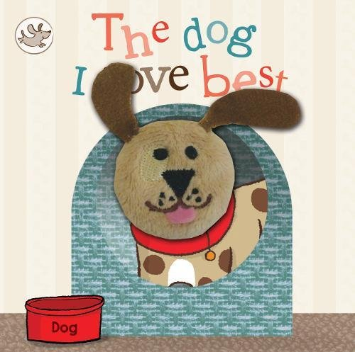 Little Learners The Dog I Love Best Finger Puppet Book (Little Learners Finger Puppet)