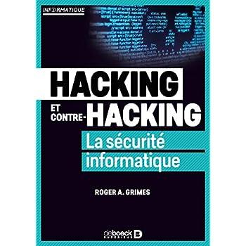 Hacking et contre-hacking - La sécurité informatique