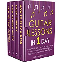 Guitar Lessons: In 1 Day - Bundle - The Only 4 Books You Need to Learn Acoustic Guitar Music Theory and Guitar Instructions for Beginners Today (Music Best Seller Book 12) (English Edition)
