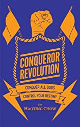 Conqueror Revolution - How to Completely Change Your Life in 30 days and Live an Exceptional Life