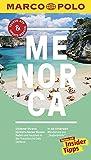 MARCO POLO Reiseführer Menorca: Reisen mit Insider-Tipps. Inklusive kostenloser Touren-App & Update-Service