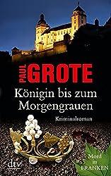 Königin bis zum Morgengrauen: Kriminalroman
